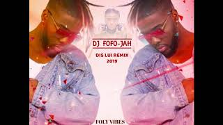 YA LEVIS   DIS LUI (Kizomba Remix 2019) By DJ FOFO JAH & Deehboii