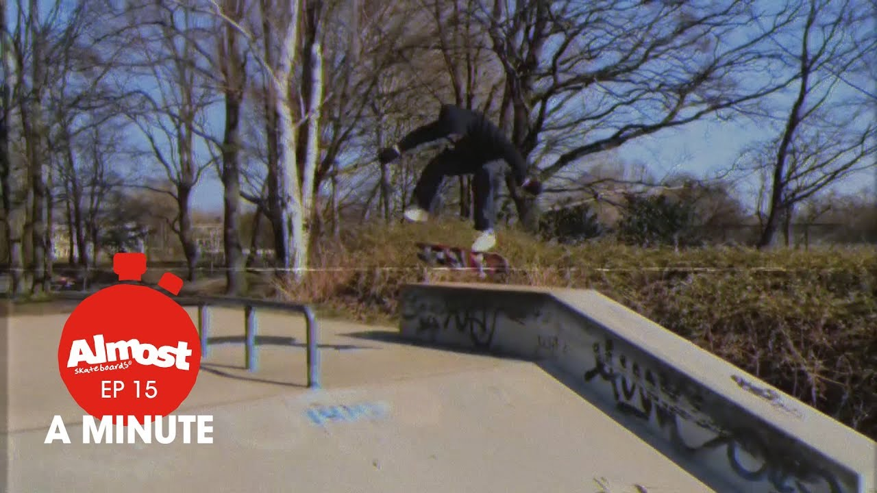 Almost A Minute EP15 Youness fun in the cold, Yuri's varian flip & Almost Ambassador Phillip Ceja - Almost Skateboards