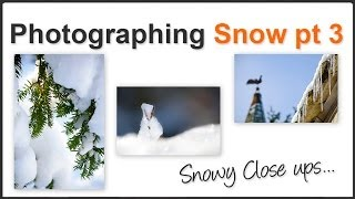 Snow photography Pt. 3