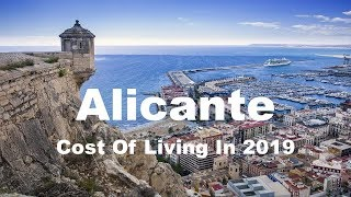Cost Of Living In Alicante, Spain In 2019, Rank 228th In The World