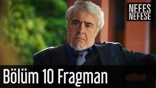 Nefes Nefese 10. Bölüm (Final) Fragman