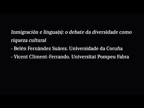 Inmigración e lingua(s): o debate da diversidade como riqueza cultural