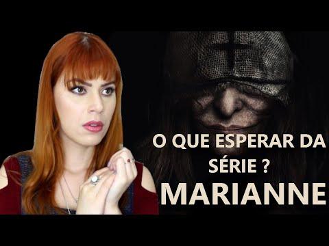 MARIANNE - SÉRIE MARATONADA - MINHAS IMPRESSÕES SOBRE ELA.