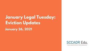 January Legal Tuesday: Eviction Updates – January 26, 2021