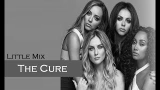Little Mix   The Cure (TRADUÇÃOLEGENDADO)