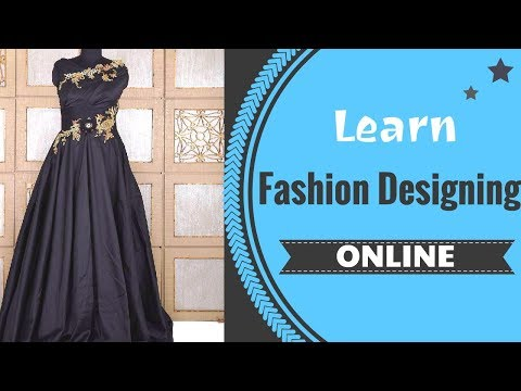 Learn ONLINE Fashion Designing Courses - YouTube