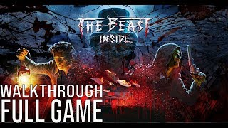 The Beast Inside Gameplay Walkthrough Part 1 Full Game - No Commentary (#TheBeastInside Full Game)