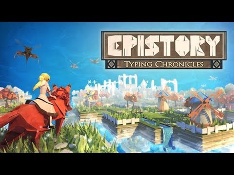 EPISTORY TYPING CHRONICLES (FULL GAME PART 1) - Livestream [26/11/2017]