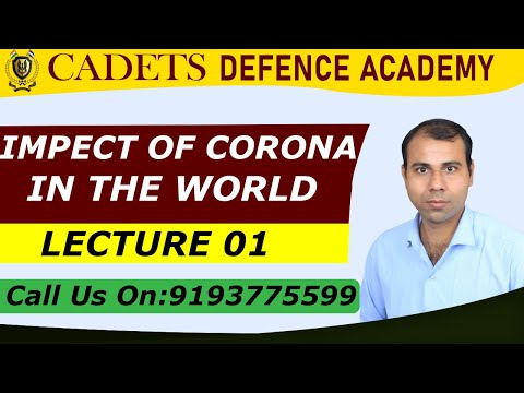 || IMPECT OF CORONA IN THE WORLD || BY OP PQTEL SIR || LECTURE 01|| CADETS DEFENCE ACADEMY ||