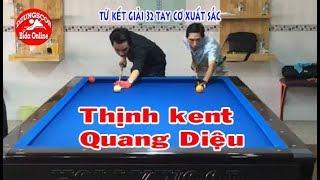 BIDA ONLINE - 당구 - Thịnh kent vs Quang Diệu - tứ kết Giải Libre billiards 32 cơ thủ xuất sắc