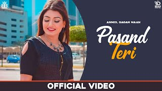 Pasand Teri (Official Video) Anmol Gagan Maan | Latest Punjabi Songs 2020 | New Punjabi Songs 2020 - Download this Video in MP3, M4A, WEBM, MP4, 3GP
