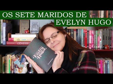 Resenha - Os Setes Maridos de Evelyn Hugo