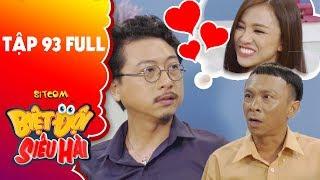 Biệt đội siêu hài   tập 93 full: Hứa Minh Đạt bị ba đuổi việc vì mê Thiên Nga không lo làm ăn