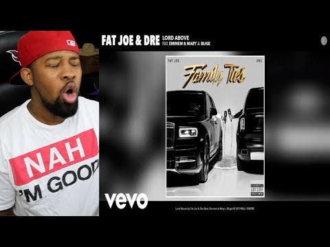 Fat Joe, Dre - Lord Above (Audio) ft. Eminem & Mary J. Blige - REACTION (Fat Joe - My Lifestyle)
