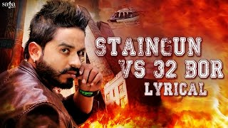 Staingun vs 32 Bor - Damanjot - Lyrical Video - Latest Punjabi Songs 2016