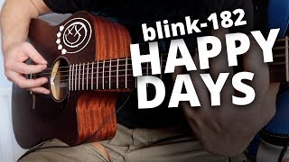 Blink 182   Happy Days (Acoustic Cover)