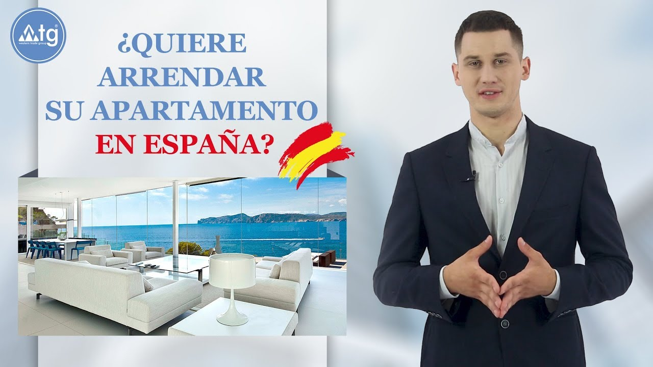 Do you want to rent your property in Spain favorably?