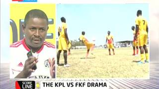 Scoreline: Football - The FKF and KPL stalemate over club participation in top league