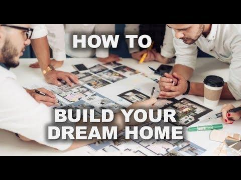 Building a House – 7 Steps to Selecting and Building Your Dream Home | The House Designers