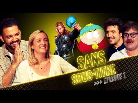 SANS SOUS-TITRE 1 - Christophe Lemoine et Adrien Antoine (Cartman et Thor)