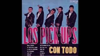 """Los Pick Ups, """"Que Se Mueran Los Feos"""" (1963)"""