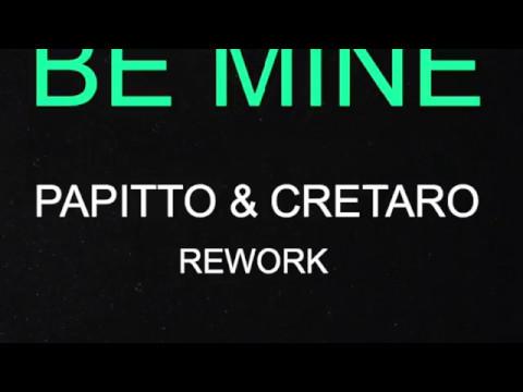 Ofenbach - Be Mine (Papitto & Cretaro Rework)