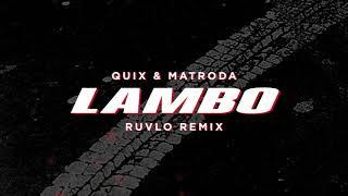 QUIX & Matroda   Lambo (RUVLO Remix) | Dim Mak Records