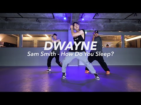 l Sam Smith - How Do You Sleep?ㅣDwayneㅣChoreographyㅣPop Up ClassㅣPlayTheUrban