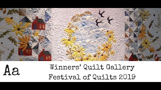 Fabulous Quilt Exhibitions (No: 3) | *** WINNERS QUILT GALLERY *** Festival Of Quilts 2019