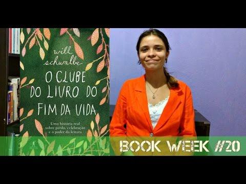 Book Week #20: O Clube do Livro do Fim da Vida - William Schwalbe