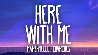 Marshmello, CHVRCHES   Here With Me (Lyrics)