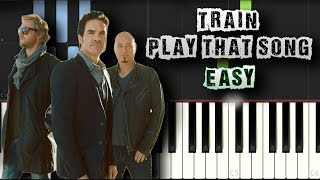 Train   Play That Song   EASY   [Piano Tutorial Synthesia] (Download MIDI + PDF Scores)