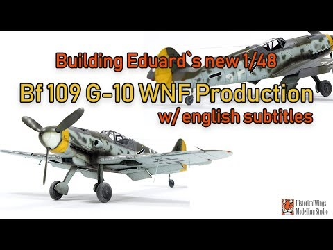 Building Eduard`s New Bf109 G-10 WNF Production with English Subtitles