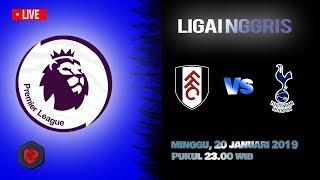 Live Streaming Liga Inggris Fulham Vs Tottenham Hotspur, Minggu Pukul 23.00 WIB