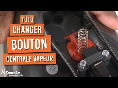 Changer Bouton Centrale Vapeur
