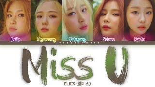 ELRIS (엘리스) – Miss U (그립다) Lyrics (Color Coded Han/Rom/Eng)