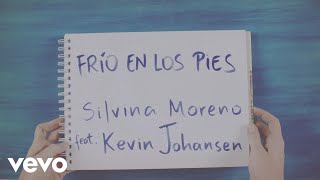 Silvina Moreno & Kevin Johansen - Frío En Los Pies (Lyrics)
