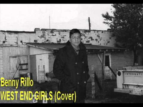 West End Girls Cover  (Benny Rillo)