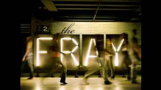 The Fray - Be the One