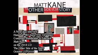 NYC Drummer Matt Kane on the 2018 CD The Other Side of the Story