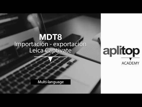 MDT8 Import & export from Leica Captivate