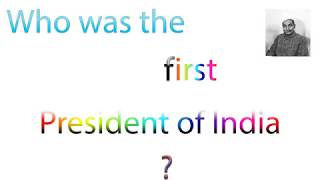 Who was the first President of India ?