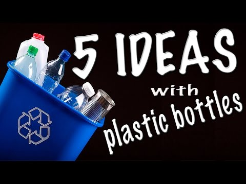 Part 1: 5 Creative Tips for using plastic bottles