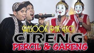 Percil & Gareng [CIRENG] Pak Eko Kasih Nama Masookkk Dheekk