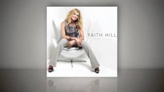 "Faith Hill - ""Come Home"" (Audio Only)"