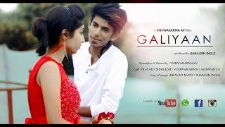 HEARTLESS | LOVE |  GALIIYA 2 | VIDEO SONG | SHORTFILM
