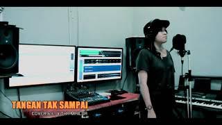 AMBON SONG . TANGAN TAK SAMPAI ( Cover Song Novitha Mailoa )