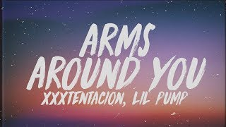 XXXTENTACION & Lil Pump - Arms Around You (Lyrics) Ft. Maluma & Swae Lee
