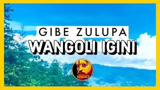 Wangoli Igini 2021 - Gibe Zulupa (Hela Local Music)
