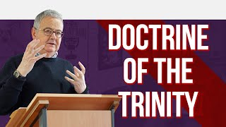 Doctrine of The Trinity: Dr. Robert Letham